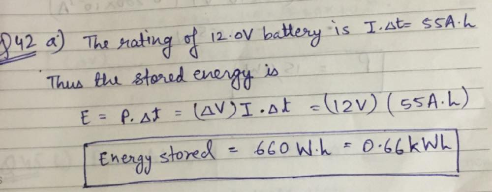 Batteries are rated in terms of ampere-hours ([math]A \cdot h[/math