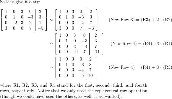 Determine if the systems are consistent  Do not completely