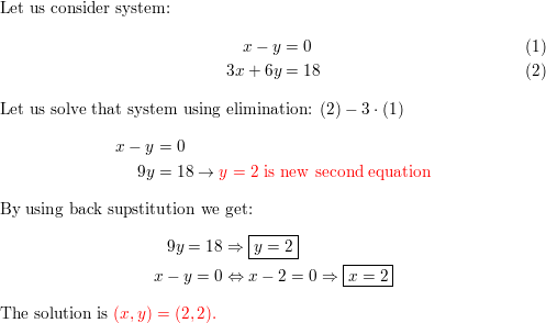 Solve by elimination the system of two equations x - y = 0