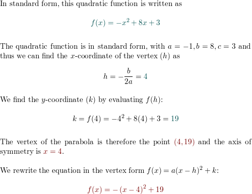 Find the vertex and axis of the graph of the function  Rewrite the