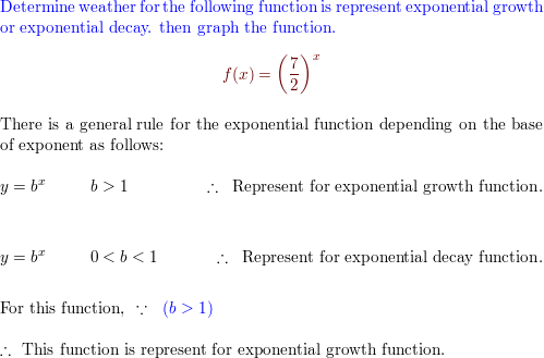 Determine whether the function represents exponential growth or