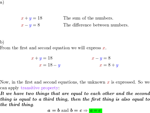 The sum of two numbers is 18  Their difference is 8  a  If